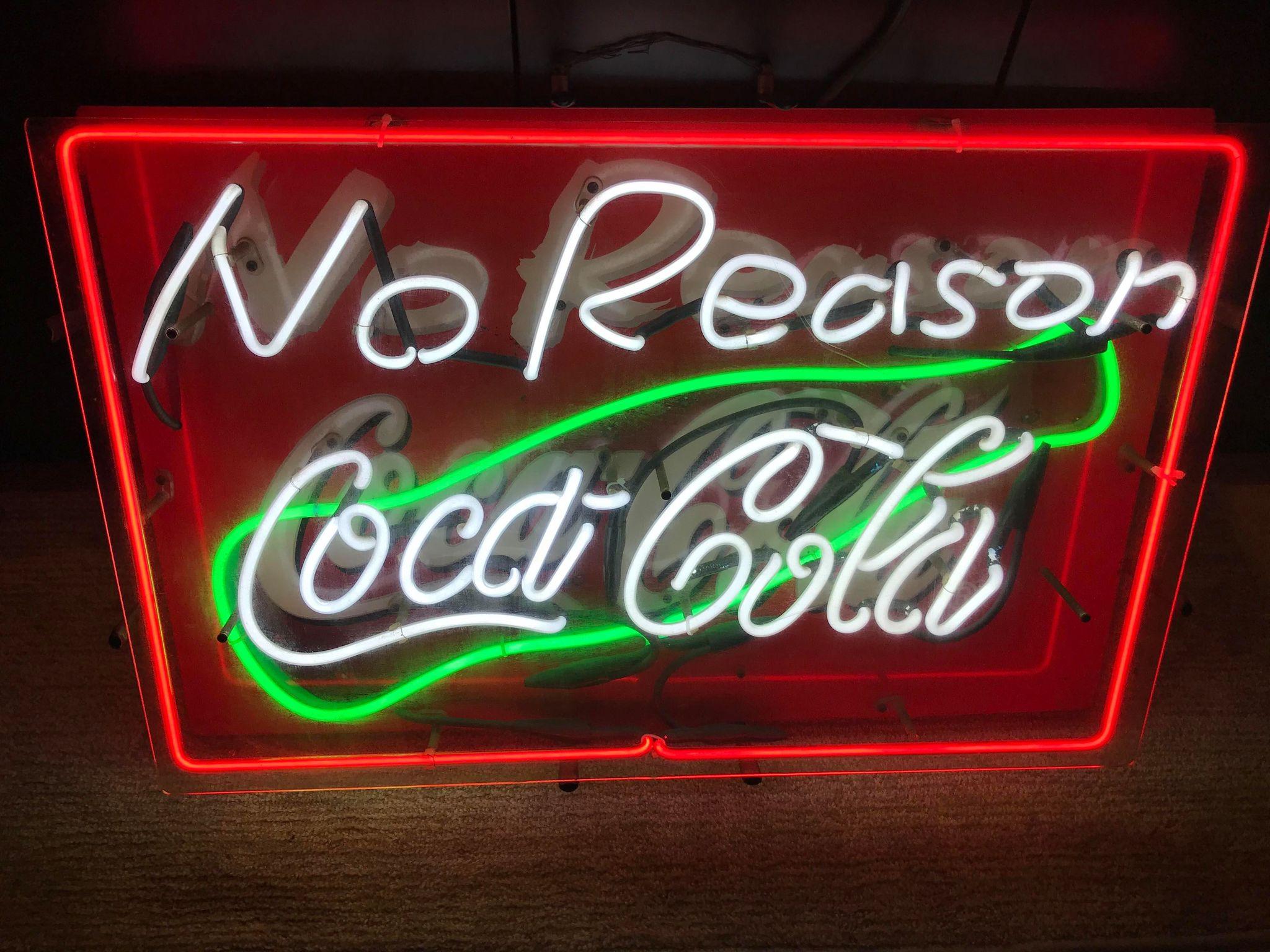 コカ・コーラ ネオン看板 No Reason  Coca Cola
